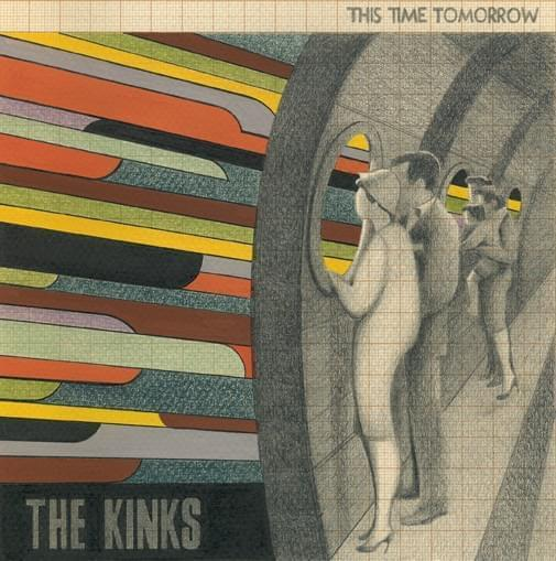 18-RM010. This Time Tomorrow. The Kinks