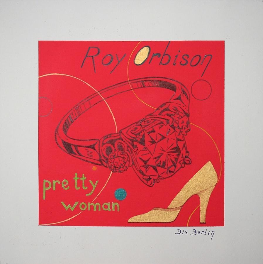 """DIS BERLIN. """"Pretty Woman"""". Roy Orbison. Óleo y acrílico sobre algodón."""